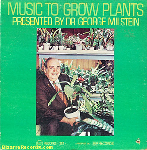 George_milstein_music_to_grow_plant